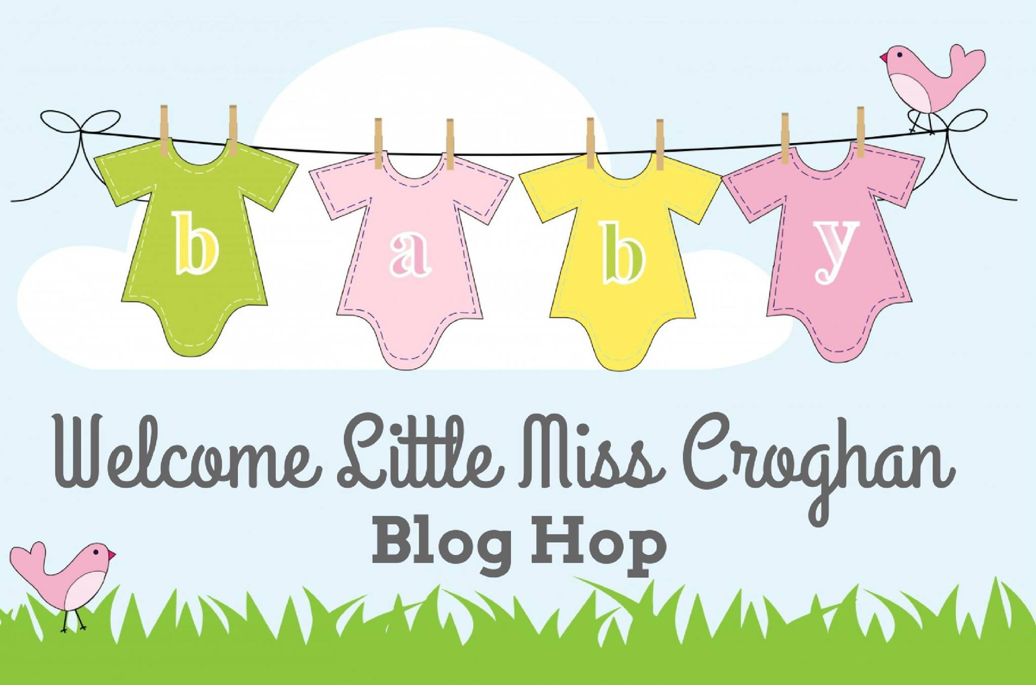 2017 Mar25 Baby Girl Broghan Blog Hop